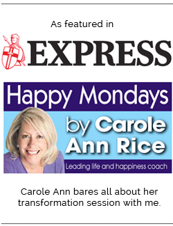 As featured in Carole Ann Rice's 'Happy Mondays' column in The Daily Express