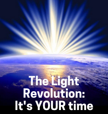 The Light Revolution – Channelled guidance