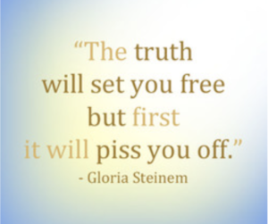The truth will set you free - 3