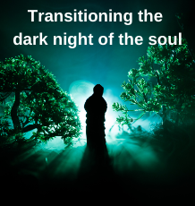 Our dark night of the soul