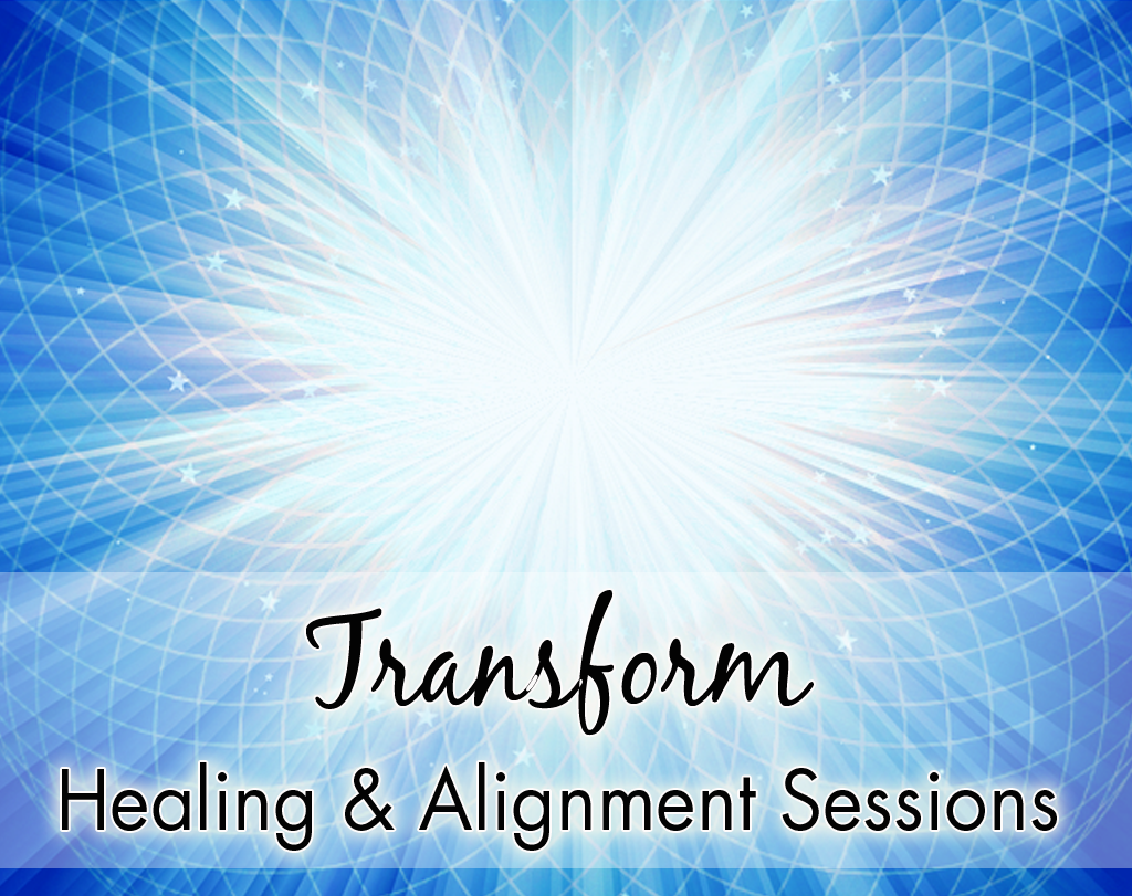 Transform - Healing & Alignment Sessions